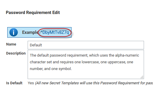 Secret Server - 'Password Requirements Edit' page showing example password generated